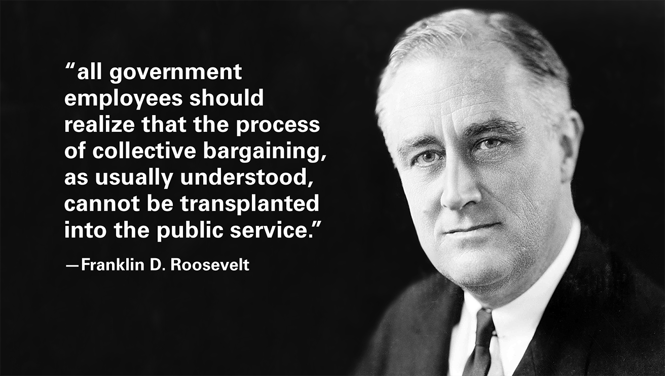 Quotation from FDR on government unions