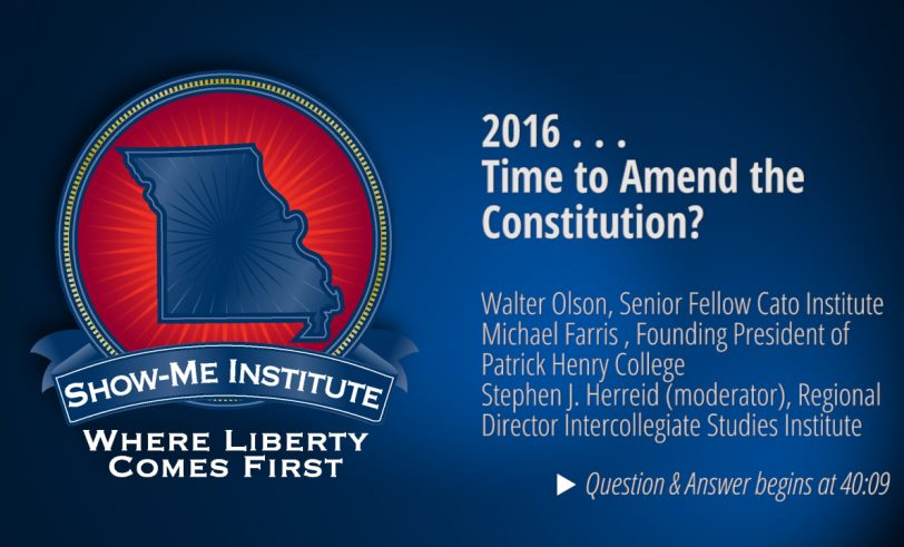2016 . . . Time to Amend the Constitution?