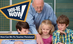 Post Show-Me Now! How Can We Fix Teacher Pensions? Thumbnail