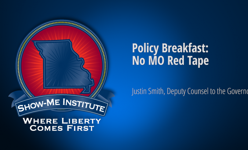 Policy Breakfast: No MO Red Tape