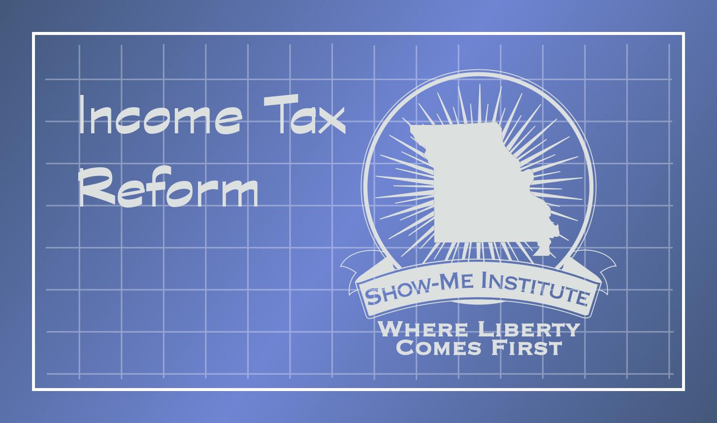 2018 blueprint income tax reform show me institute 2018 blueprint income tax reform malvernweather Choice Image