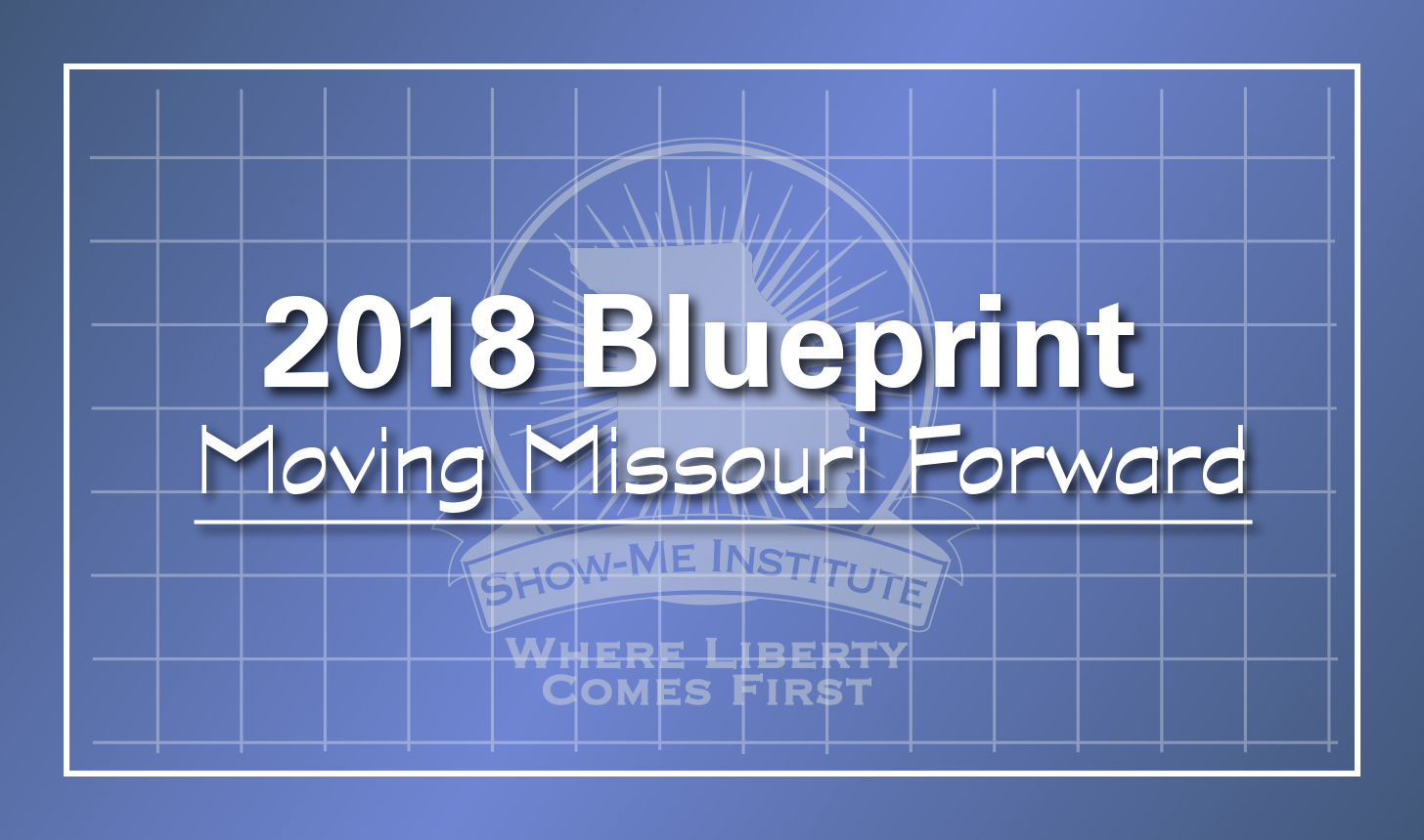 2018 blueprint moving missouri forward show me institute the show me institutes 2018 blueprint moving missouri forward presents 16 policy ideas covering a broad range of issuesfrom education to health care malvernweather Gallery