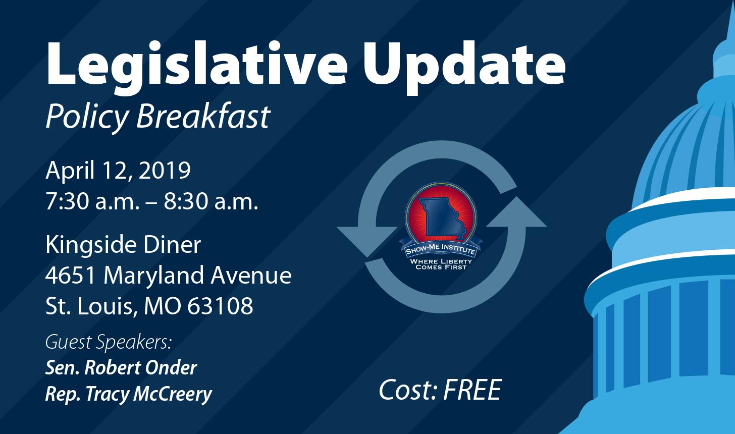 Legislative Update - St. Louis Policy Breakfast