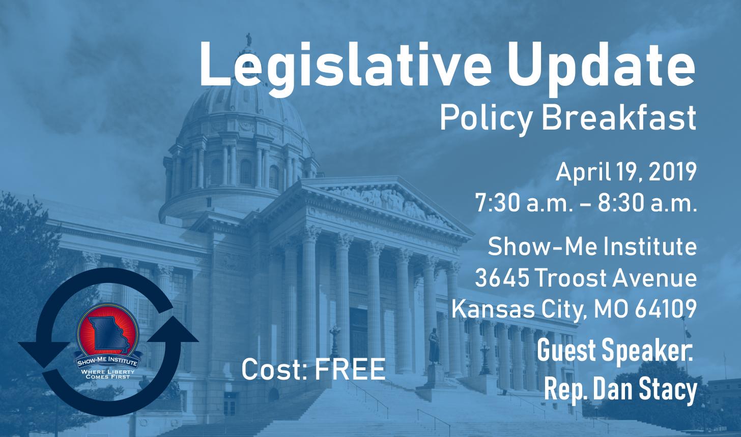 Legislative Update - Kansas City Policy Breakfast