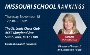 Post Policy Lunch: Missouri School Rankings Project (St. Louis) Thumbnail